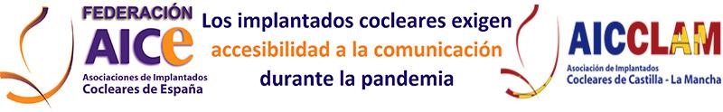 AICE y AICCLAM reclaman accesibilidad a la comunicación durante la pandemia coronavirus
