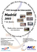 VIII Jornada de Intercambio. Madrid 2003